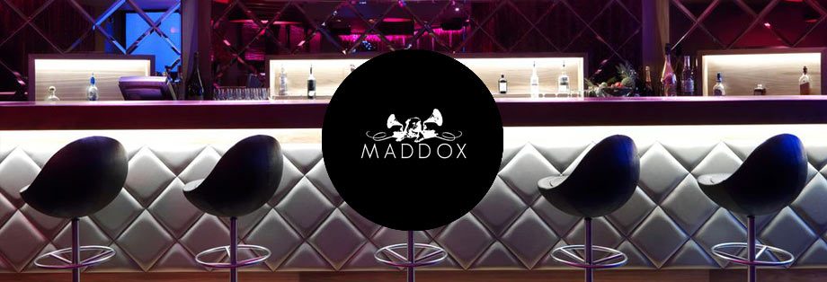 Maddox Guestlist and Maddox Table Bookings