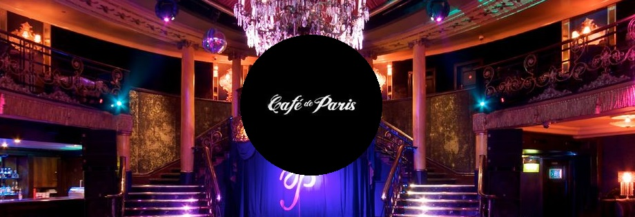 Cafe de paris guestlist and table bookings